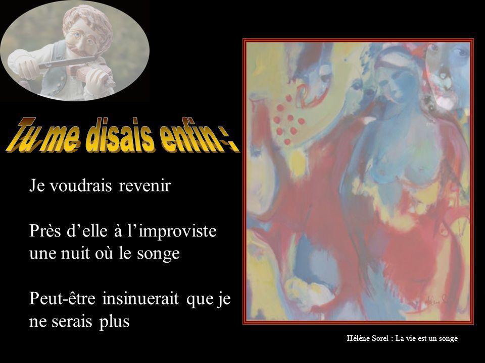 Hélène Sorel : La vie est un songe
