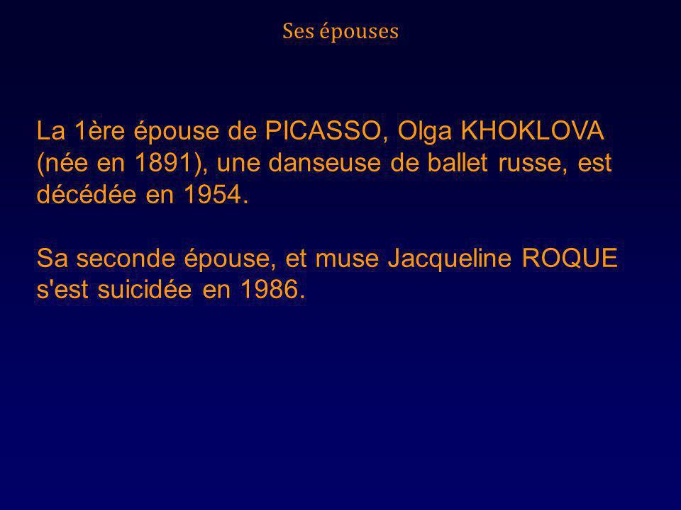 Sa seconde épouse, et muse Jacqueline ROQUE s est suicidée en 1986.