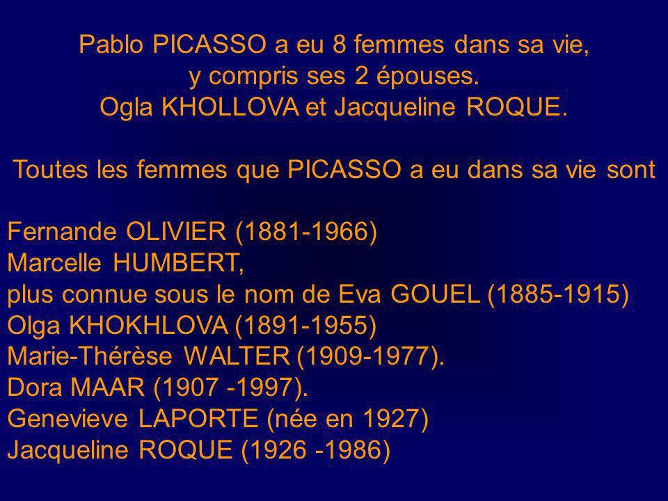 Pablo PICASSO a eu 8 femmes dans sa vie,