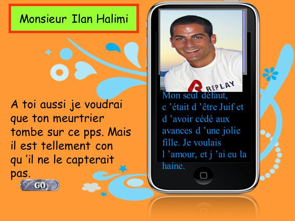 Monsieur Ilan Halimi