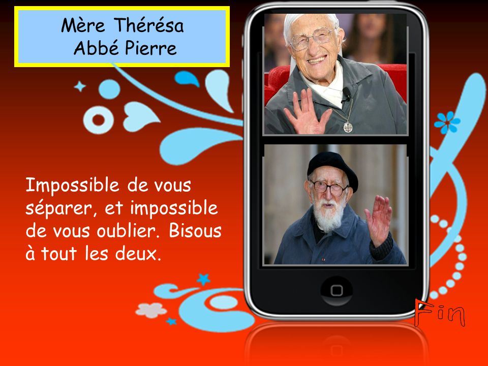 Fin Mère Thérésa Abbé Pierre