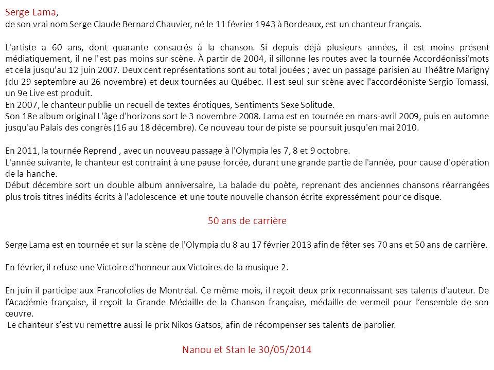 Serge Lama, 50 ans de carrière Nanou et Stan le 31/03/2017