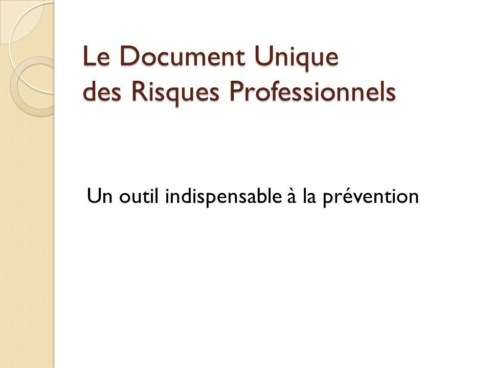 Le Document Unique des Risques Professionnels
