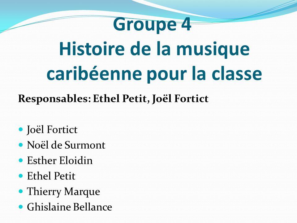 Groupe 4 Histoire de la musique caribéenne pour la classe