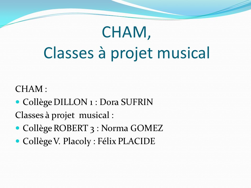 CHAM, Classes à projet musical
