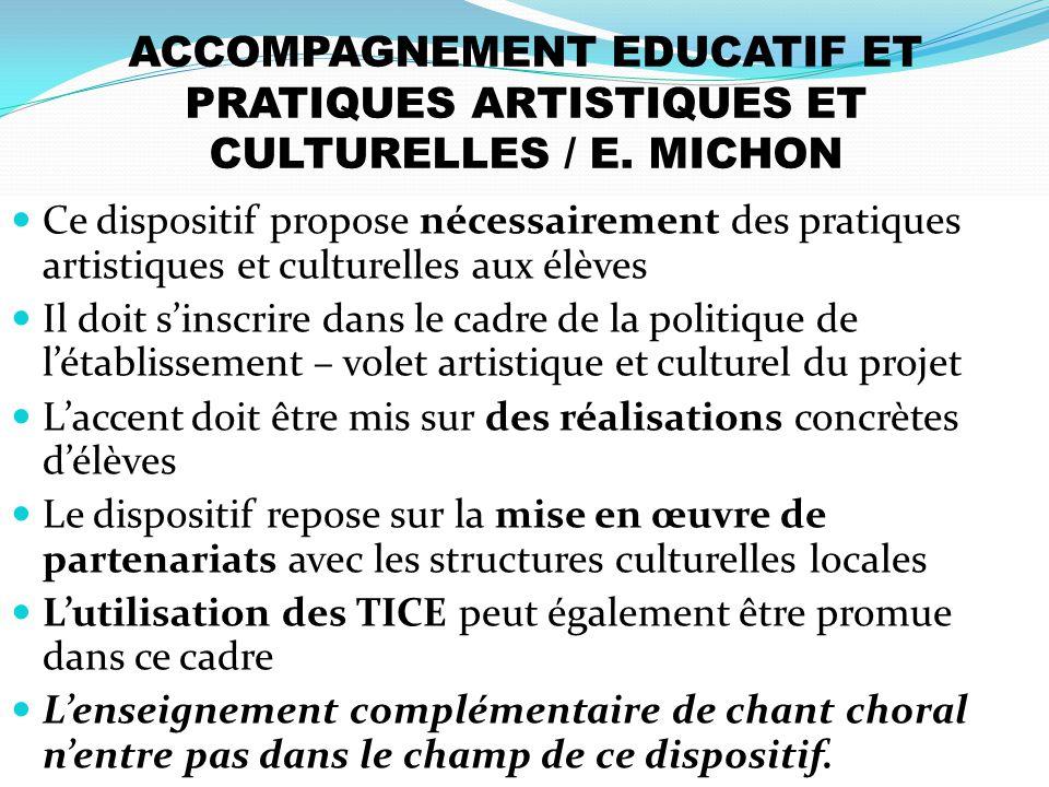 ACCOMPAGNEMENT EDUCATIF ET PRATIQUES ARTISTIQUES ET CULTURELLES / E