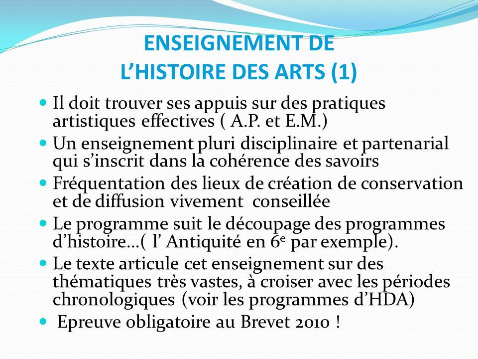ENSEIGNEMENT DE L'HISTOIRE DES ARTS (1)
