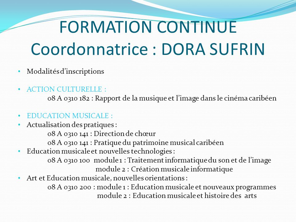 FORMATION CONTINUE Coordonnatrice : DORA SUFRIN