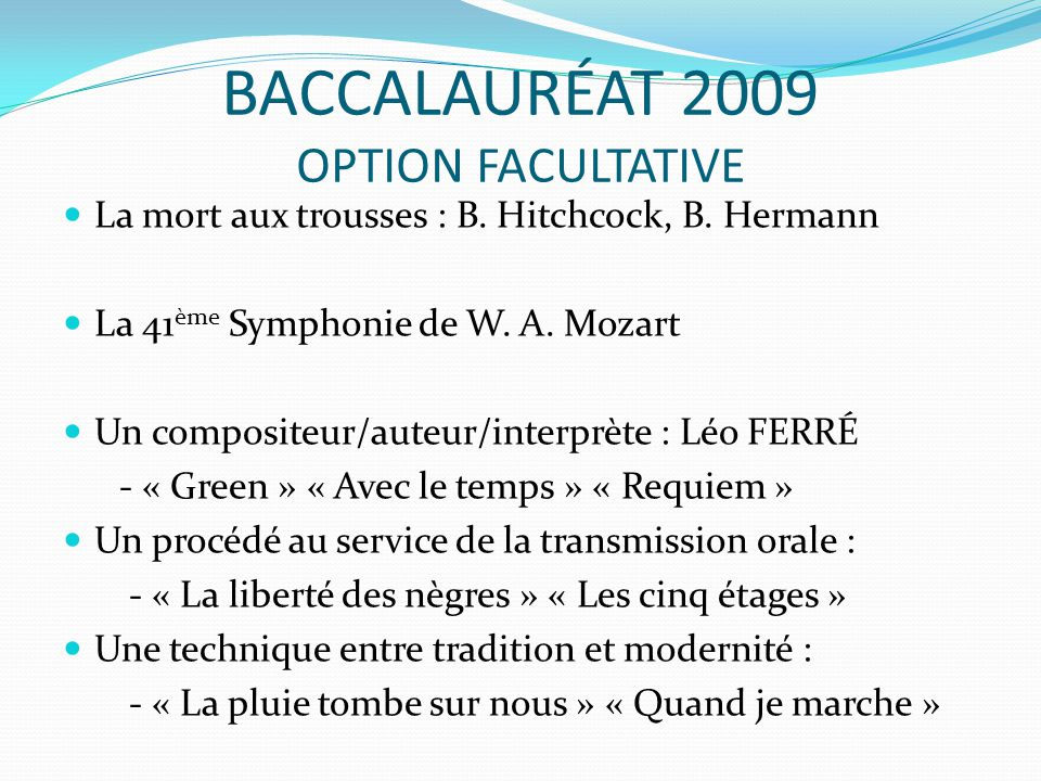 BACCALAURÉAT 2009 OPTION FACULTATIVE