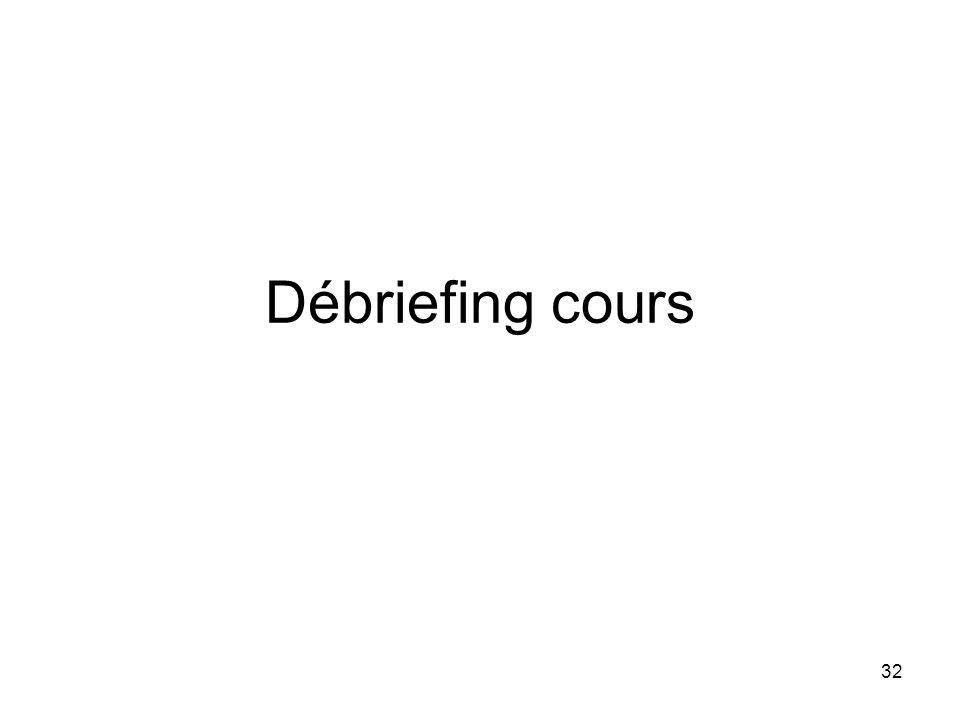 Débriefing cours