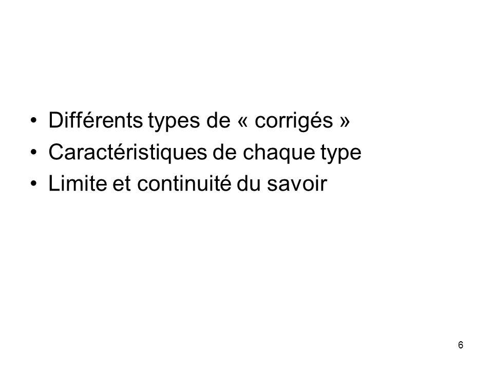 Différents types de « corrigés »
