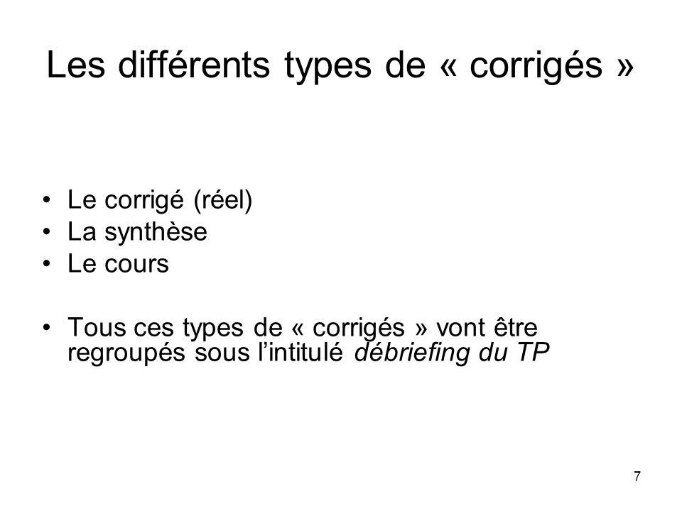 Les différents types de « corrigés »