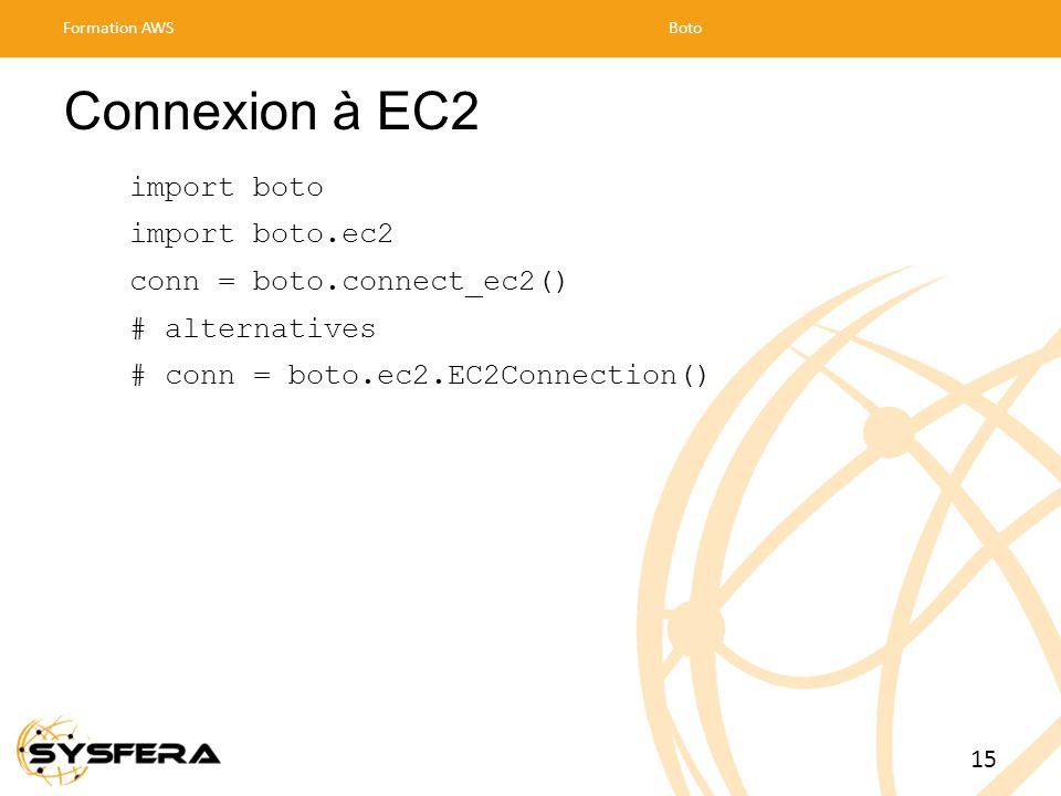 Connexion à EC2 import boto import boto.ec2 conn = boto.connect_ec2()