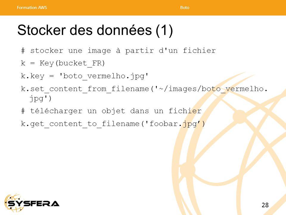 Stocker des données (1) # stocker une image à partir d un fichier