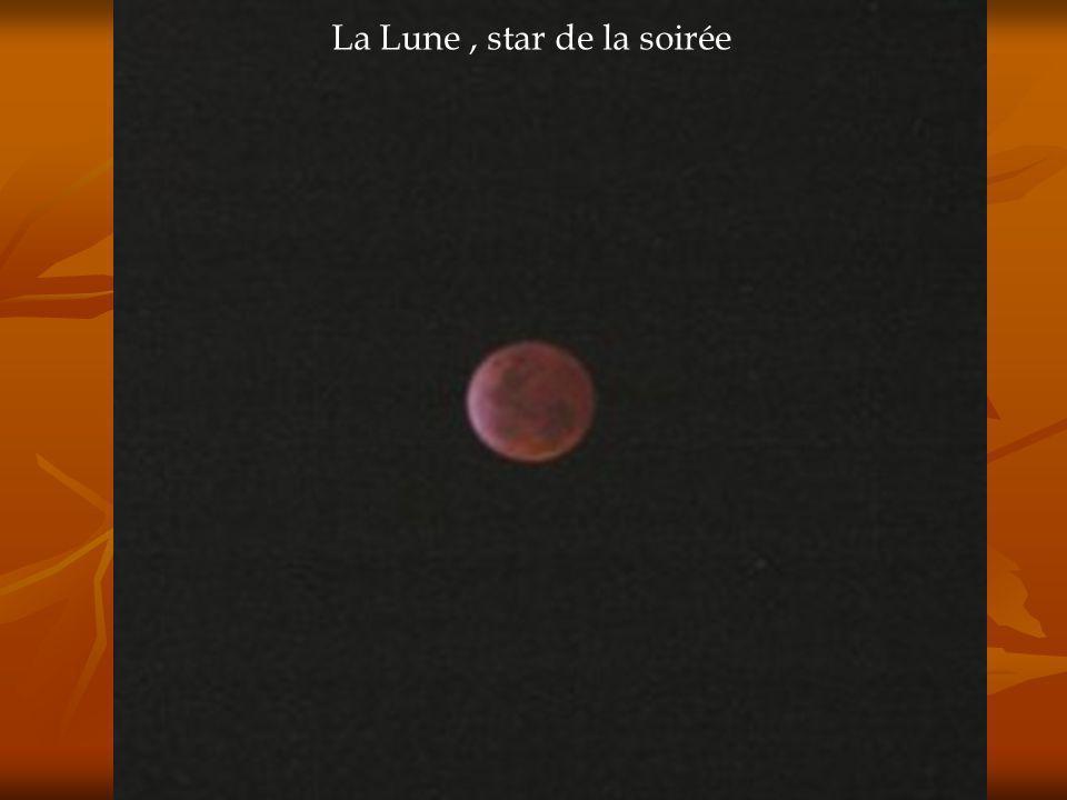 La Lune , star de la soirée