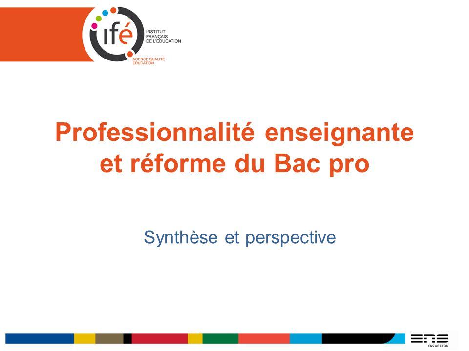 Professionnalité enseignante et réforme du Bac pro