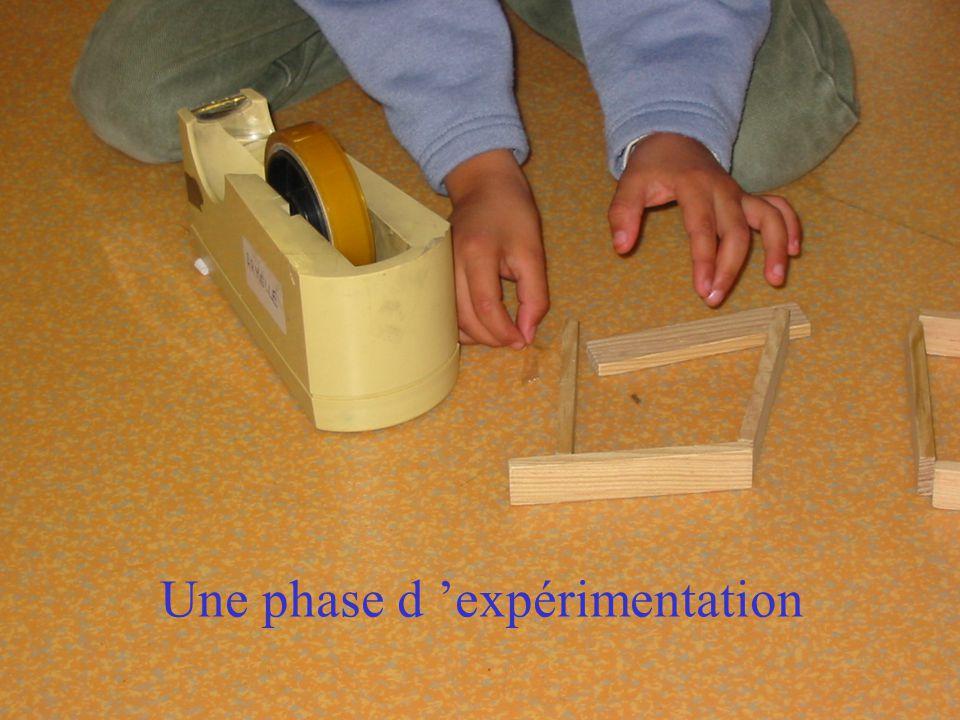 Une phase d 'expérimentation