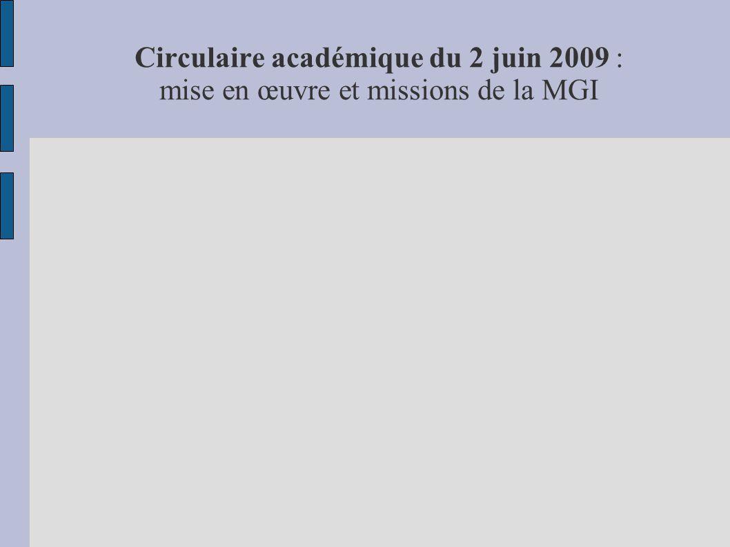 Circulaire académique du 2 juin 2009 : mise en œuvre et missions de la MGI