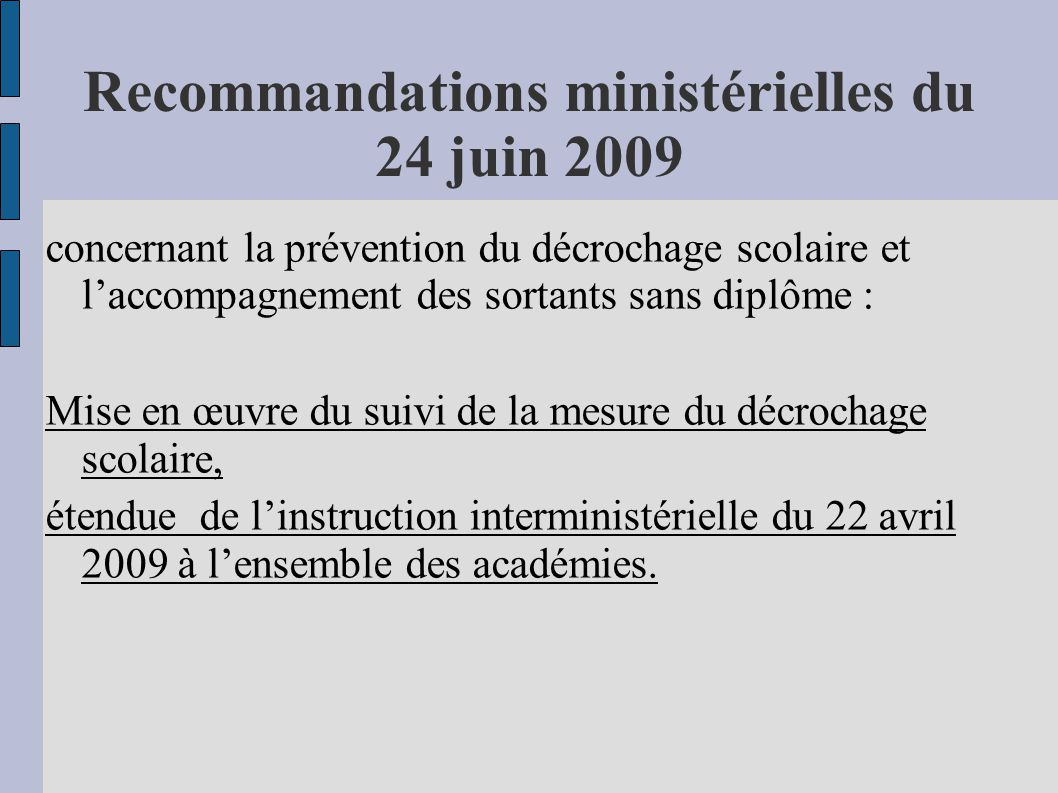 Recommandations ministérielles du 24 juin 2009