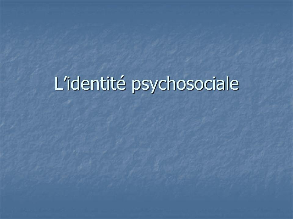 L'identité psychosociale