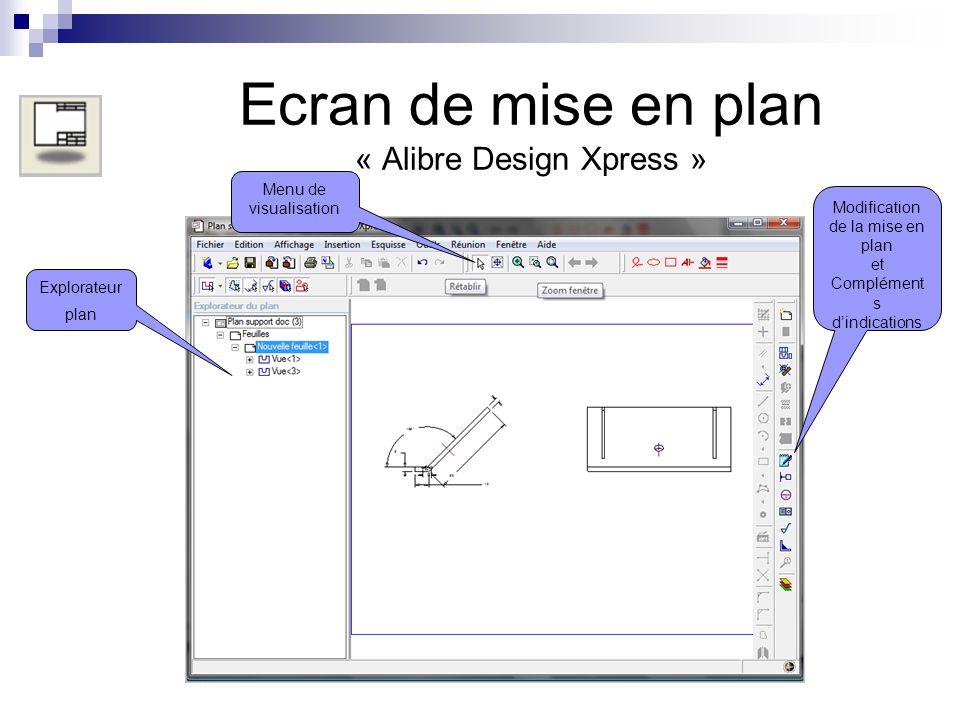 Ecran de mise en plan « Alibre Design Xpress »