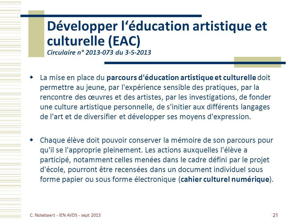 Développer l'éducation artistique et culturelle (EAC) Circulaire n° 2013-073 du 3-5-2013