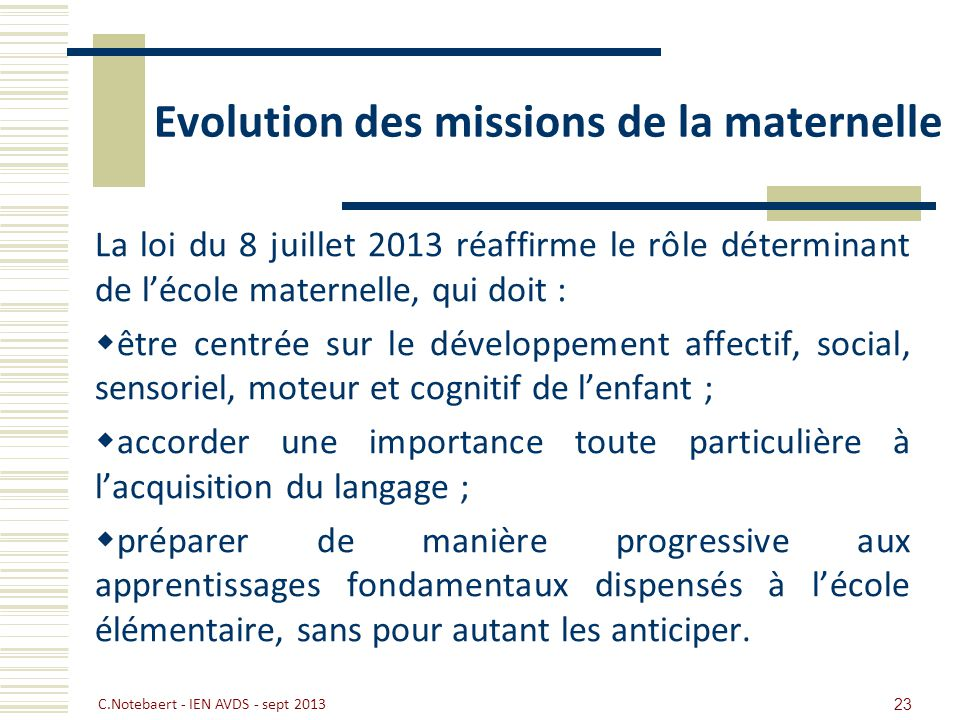 Evolution des missions de la maternelle