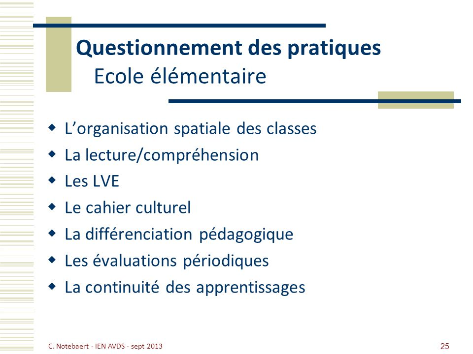 Questionnement des pratiques Ecole élémentaire
