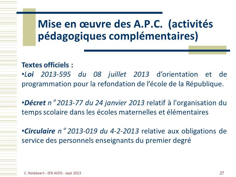 Mise en œuvre des A.P.C. (activités pédagogiques complémentaires)
