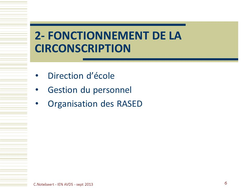 2- FONCTIONNEMENT DE LA CIRCONSCRIPTION