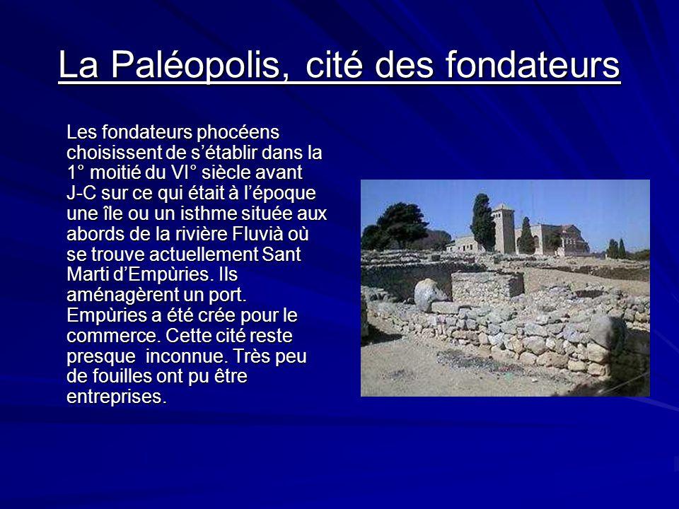 La Paléopolis, cité des fondateurs
