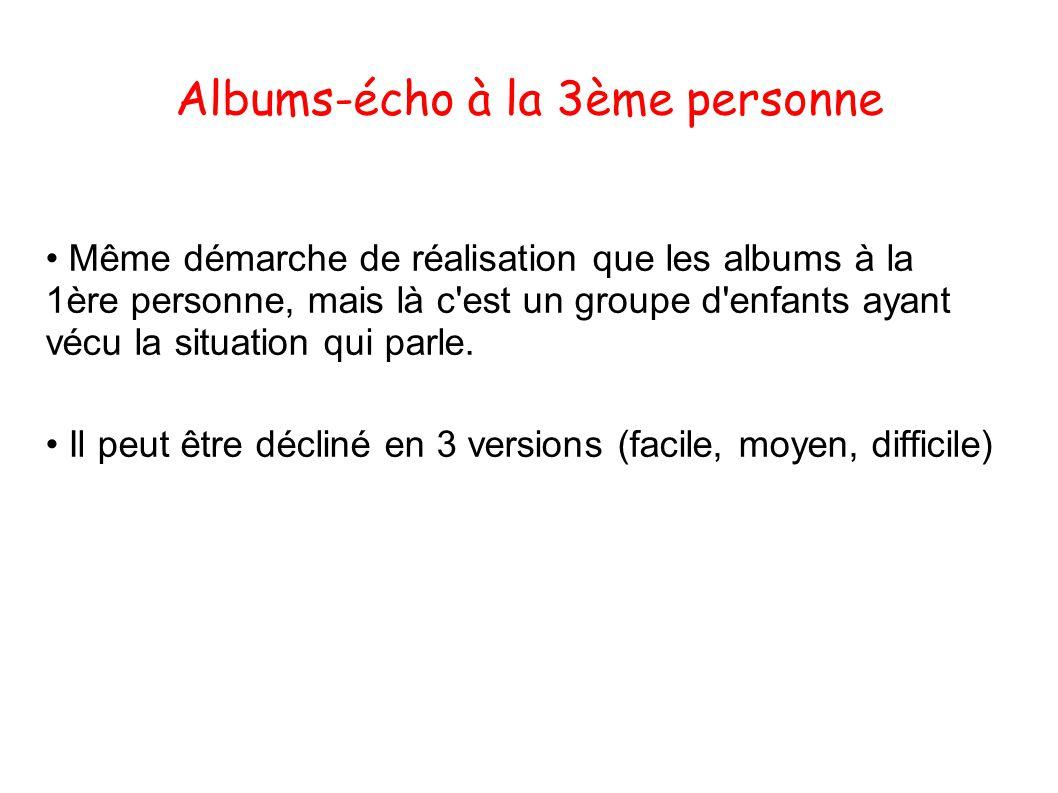 Albums-écho à la 3ème personne
