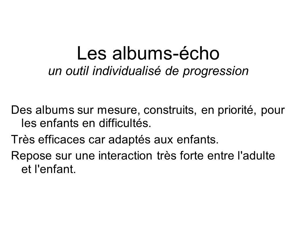 Les albums-écho un outil individualisé de progression