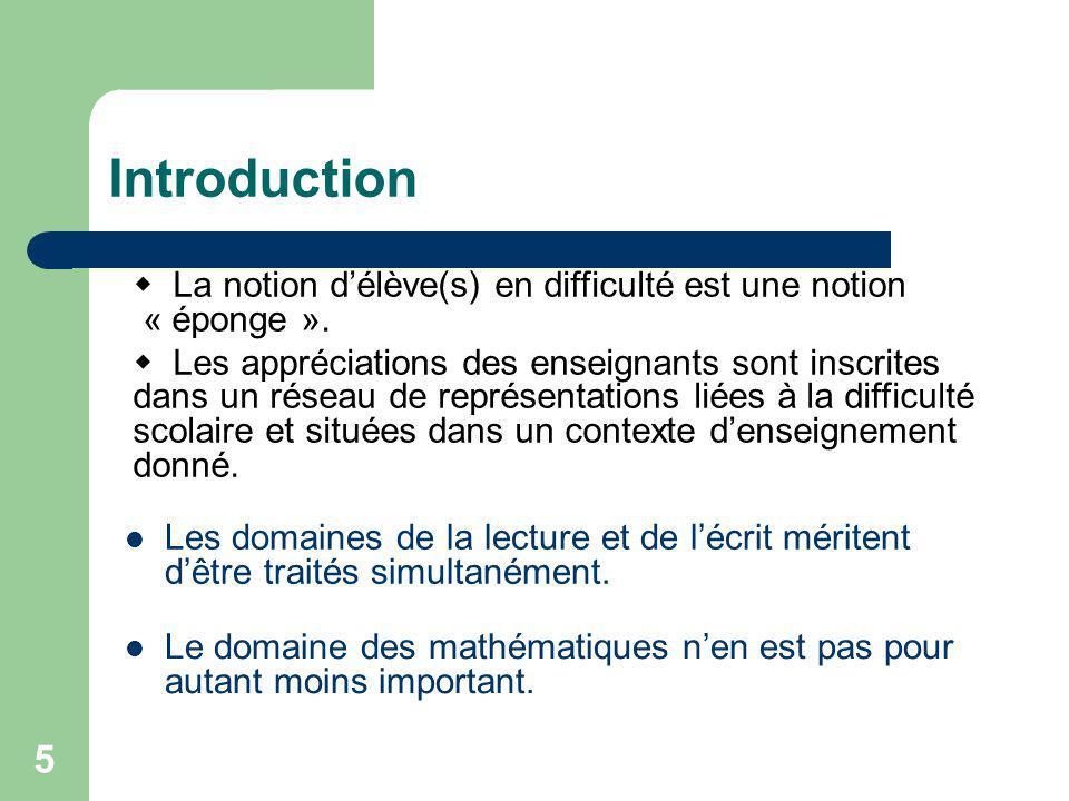 Introduction  La notion d'élève(s) en difficulté est une notion « éponge ».