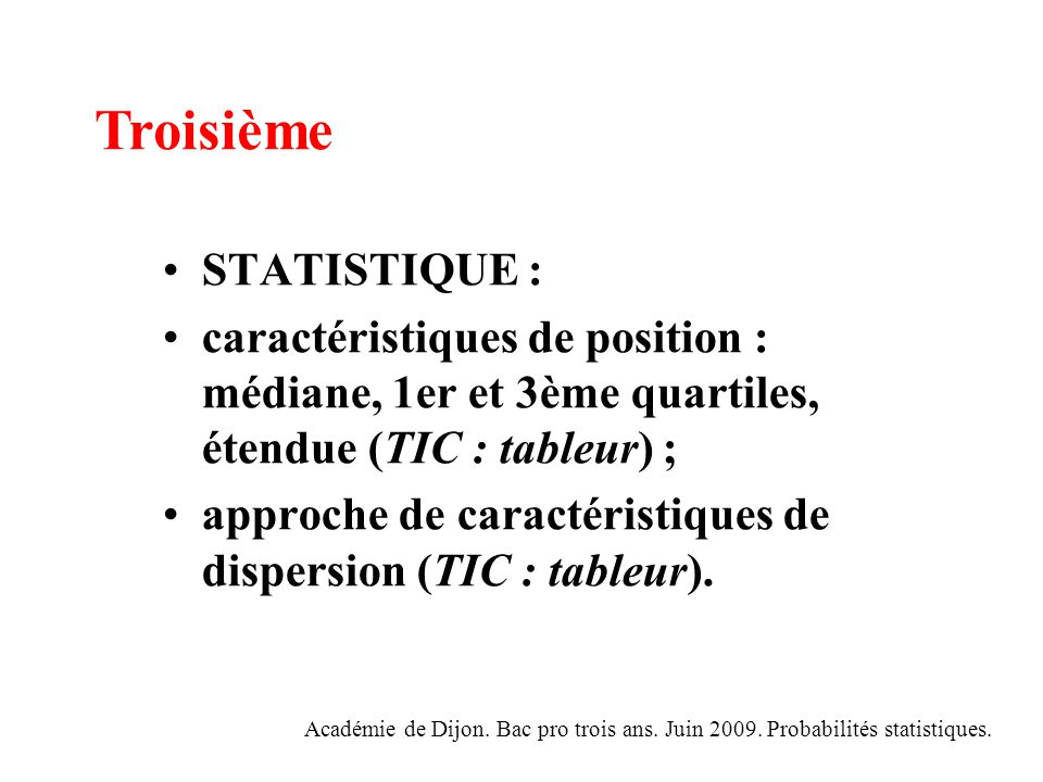 Troisième STATISTIQUE :