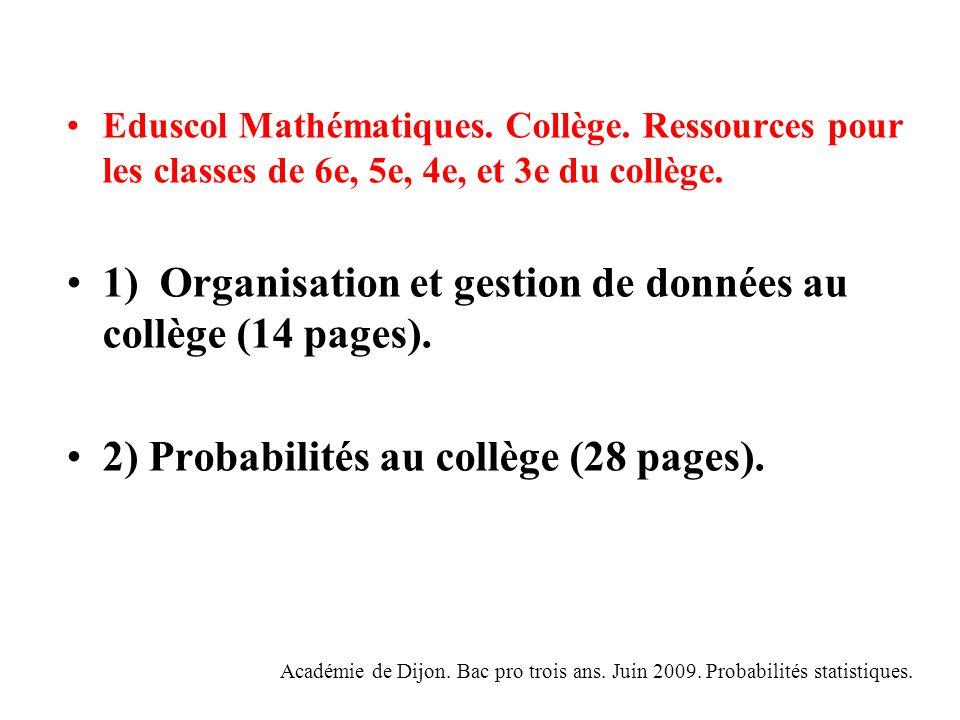 1) Organisation et gestion de données au collège (14 pages).