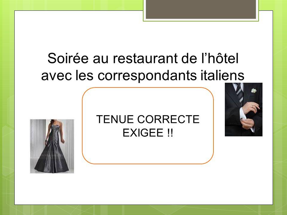 Soirée au restaurant de l'hôtel avec les correspondants italiens