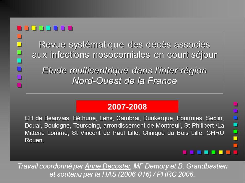 Etude multicentrique dans l'inter-région Nord-Ouest de la France