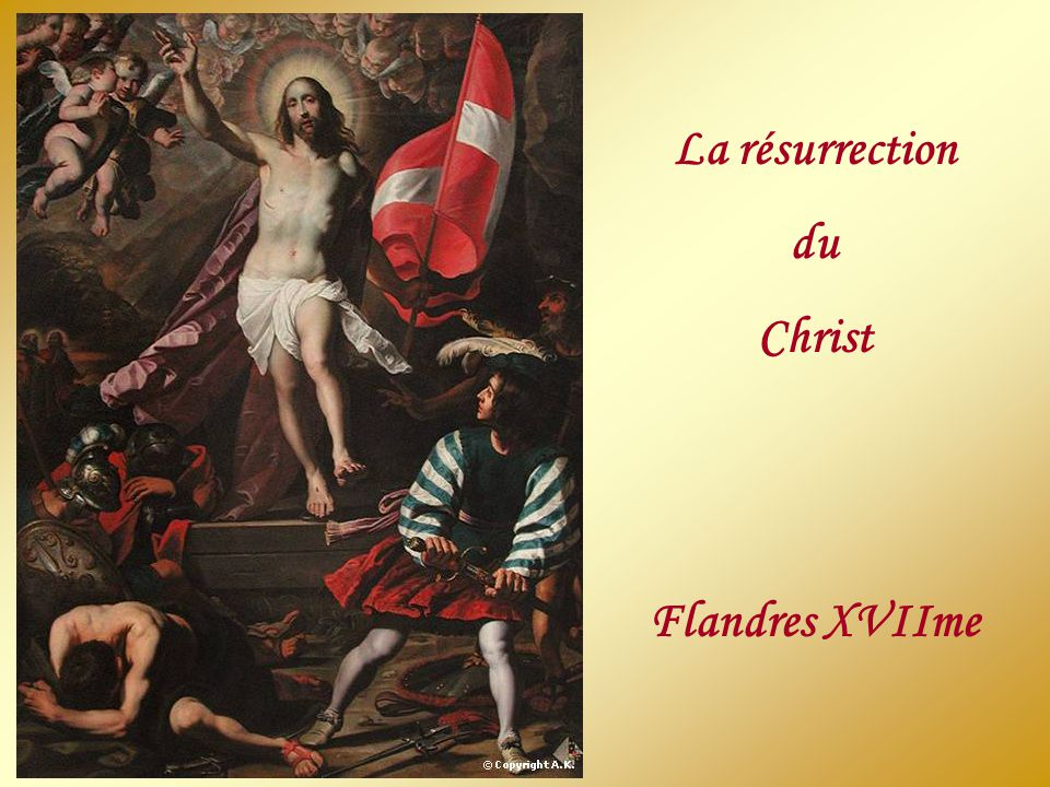 La résurrection du Christ Flandres XVIIme