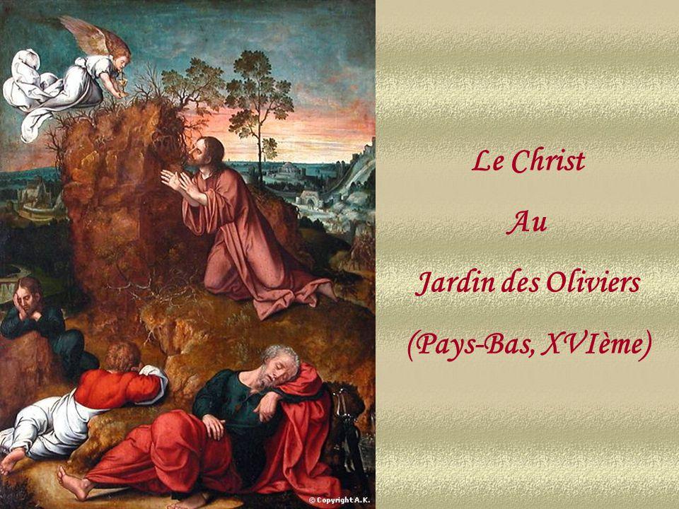 Le Christ Au Jardin des Oliviers (Pays-Bas, XVIème)