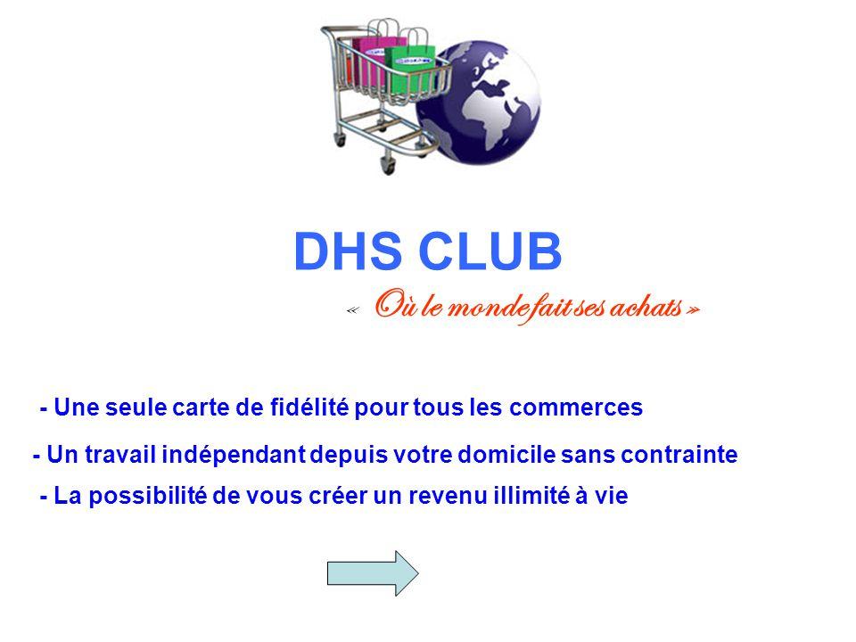 DHS CLUB « Où le monde fait ses achats »