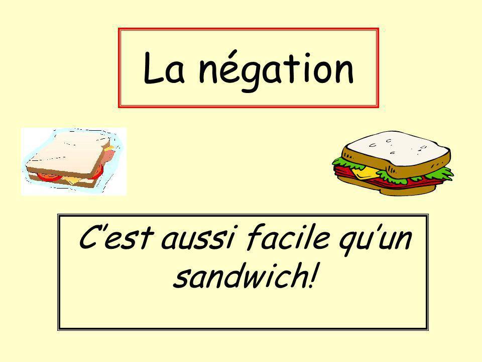C'est aussi facile qu'un sandwich!