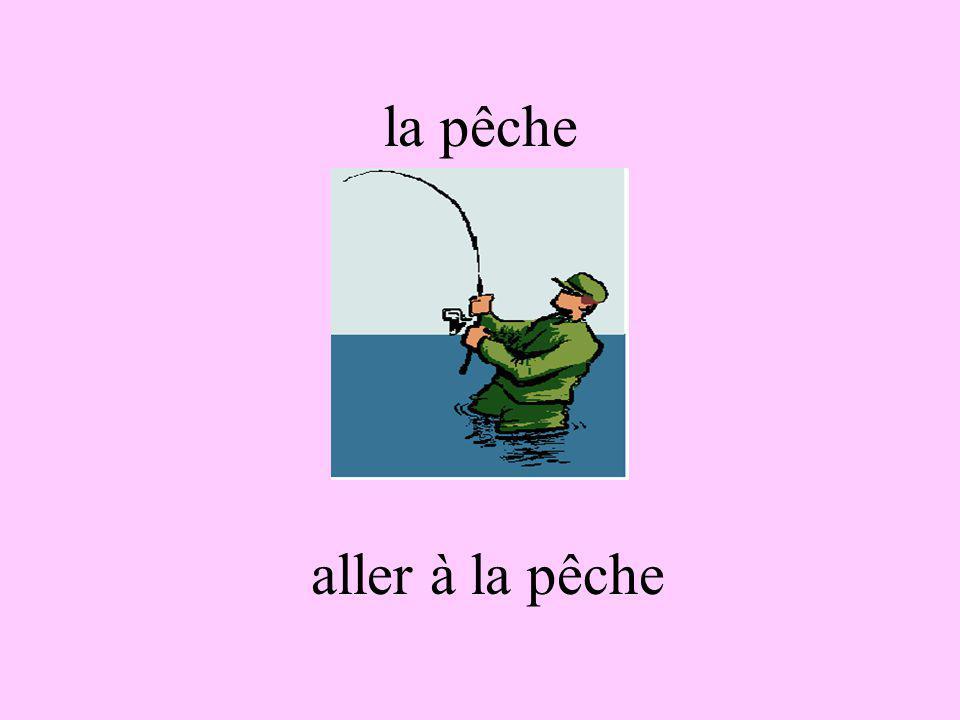 la pêche aller à la pêche