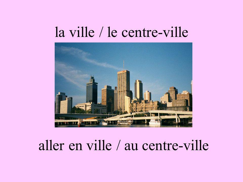 la ville / le centre-ville