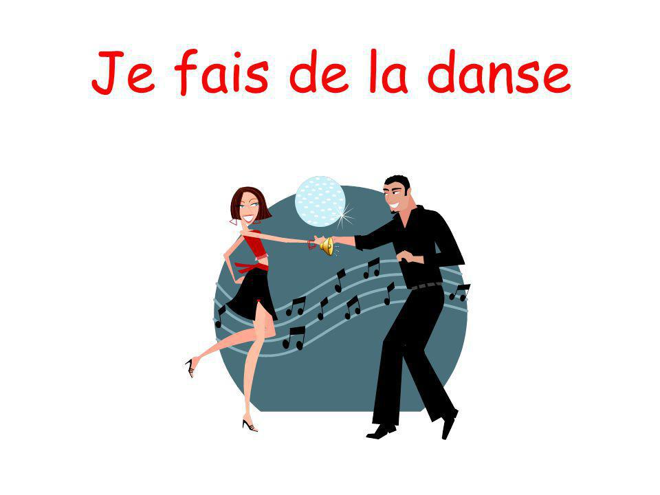 Je fais de la danse