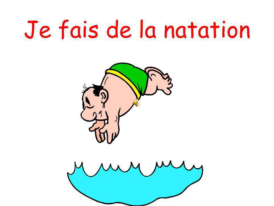 Je fais de la natation