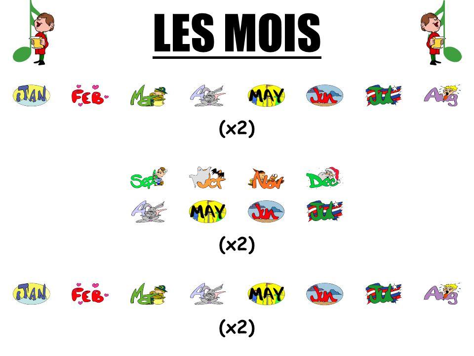 LES MOIS (x2)