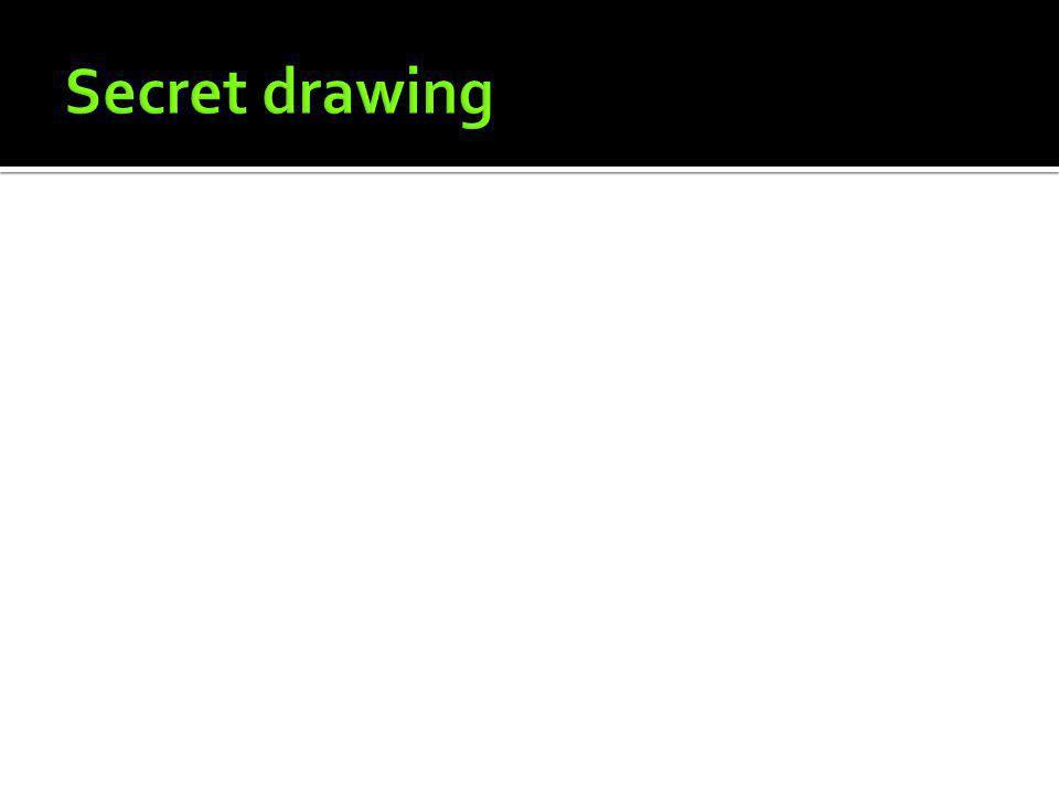 Secret drawing
