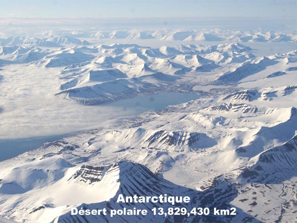 Antarctique Désert polaire 13,829,430 km2