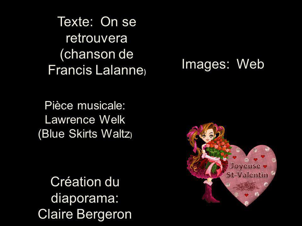 Texte: On se retrouvera (chanson de Francis Lalanne)